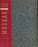 Theodor Plievier: Moskau