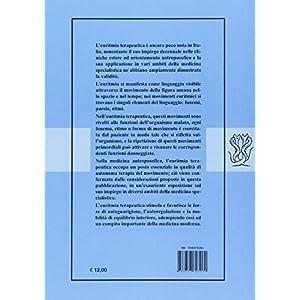 Euritmia terapeutica. Valutazioni mediche in diversi ambiti di medicina specialistica (Arte Medica)