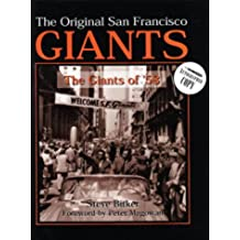The Original San Franciso Giants: The Giants of '58