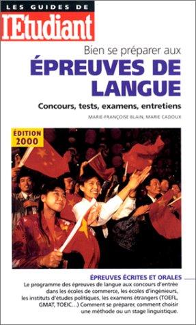 Bien se préparer aux épreuves de langue. Concours, tests, examens, entretiens