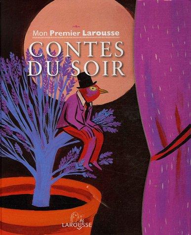 """<a href=""""/node/150791"""">Mon premier Larousse contes du soir</a>"""