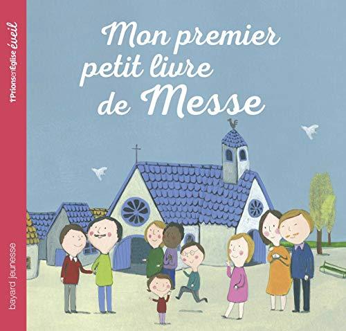 Telecharger Mon Premier Petit Livre De Messe Pdf Epub