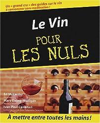 Le Vin (+ mini guide d'achat)