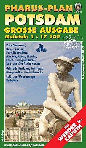 Pharus-Plan Potsdam - Große Ausgabe, Maßstab 1 :17 500: Mit Werder und Caputh