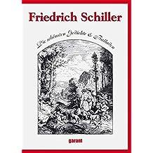 Friedrich Schiller: Die schönsten Gedichte & Balladen
