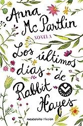 Los últimos días de Rabbit Hayes (Best seller / Ficción)