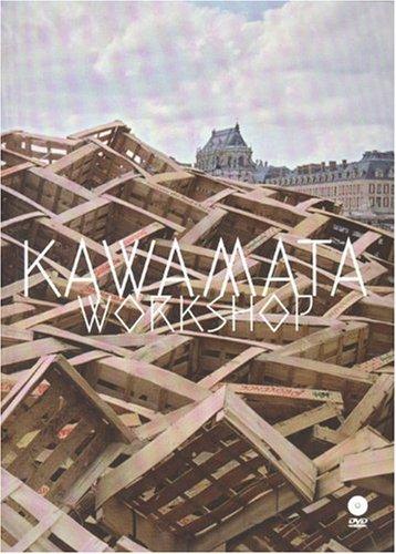Tadashi Kawamata : Workshop par Tadashi Kawamata, Nicolas Michelin, Valérie Knochel Abecassis, Gilles Coudert