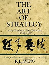The Art of Strategy: A New Translation of Sun Tzu's Classic The Art of War by R.L. Wing (1988-04-01)
