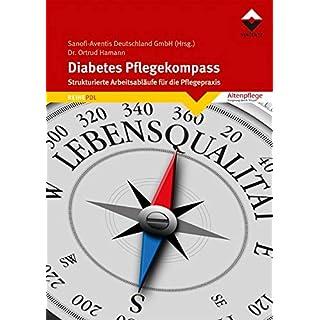 Diabetes Pflegekompass: Strukturierte Arbeitsabläufe für die Pflegepraxis