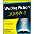 Writing Fiction For Dummies (English Edition)