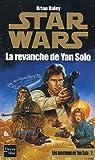Les aventures de Yan Solo, tome 2 - La Revanche de Yan Solo