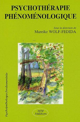 Psychothérapie phénoménologique par Mareike Wolf-Fédida