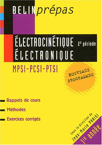 Electrocintique 2e priode et lectronique MPSI-PCSI-PTSI