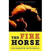 The Fire Horse: No one wanted a horse named Neville. Then along came a rider who lived for long shots.