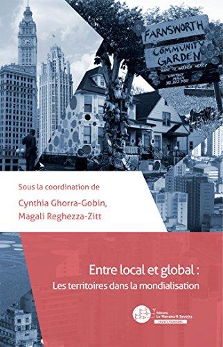 Entre local et global: Les territoires dans la mondialisation
