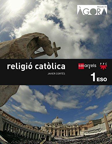 Religió catòlica. 1 ESO. Ágora - 9788467582390