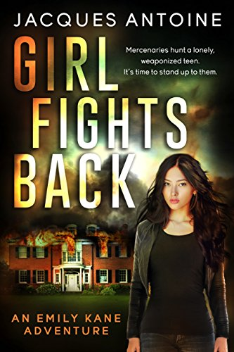 Girl Fights Back (An Emily Kane Adventure Book 1) (English Edition)