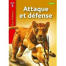 Tous Lecteurs !: Attaque ET Defense