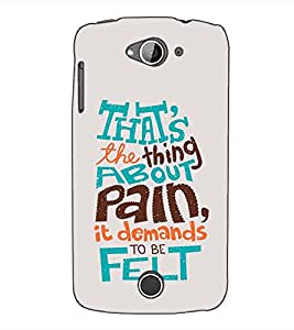 Fuson Designer Back Case Cover for Acer Liquid Z530 :: Acer Liquid Zade Z530S (That's the thing about pain)