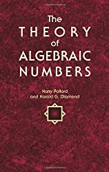 The Theory of Algebraic Numbers (Dover Books on Mathematics) by Harry Pollard (2010-08-19)