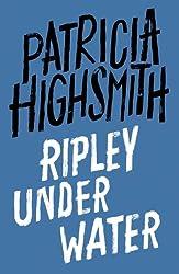 Ripley Under Water: A Virago Modern Classic (Ripley Series Book 5)