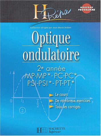 Optique ondulatoire 2e année MP-MP*/PC-PC*/PSI-PSI*/PT-PT*