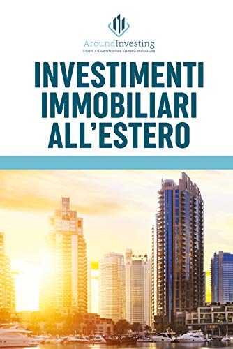 Investimenti immobiliari all'estero