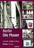 Berlin - Die Mauer - Christian Bahr
