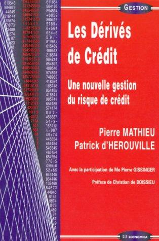 Les dérivés de crédit par Pierre Mathieu, Patrick d' Herouville