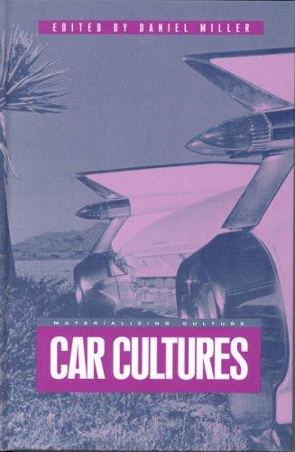 Car Cultures (Materializing Culture Series)