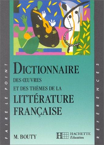 dictionnaire-des-oeuvres-et-des-thmes-de-la-littrature-franaise