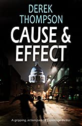 CAUSE & EFFECT a gripping action-packed espionage thriller