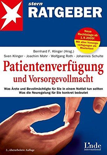 Patientenverfügung und Vorsorgevollmacht: Was Ärzte und Bevollmächtigte für Sie in einem Notfall tun sollen - was die Neuregelung für Sie konkret bedeutet