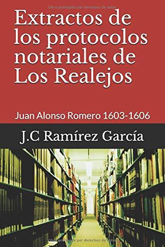 Extractos de los protocolos notariales de Los Realejos: Juan Alonso Romero 1603-1606