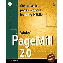THE ADOBE PAGEMILL 2.0 HANDBOOK. Avec CD-ROM