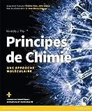 Principes de Chimie - Une approche moléculaire + ressources numériques : animations et molécules 3D