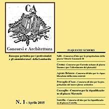 CeA - Concorsi e Architettura: Volume 1
