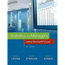 Statistics for Managers Using Microsoft Excel (8th Edition) by David M. Levine (2016-01-31)