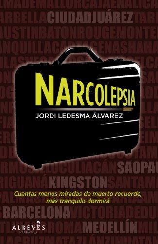 Narcolepsia (Spanish Edition)