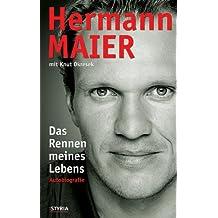 Hermann Maier: Das Rennen meines Lebens