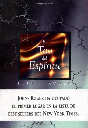 Descargar Libro El Tao del Espiritu de John Roger