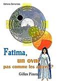 Fatima, un OVNI pas comme les autres ?