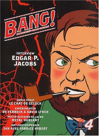 Bang ! numéro 4, octobre 2003 : Bande dessinée - Images - Actualité par Daniel Johnston
