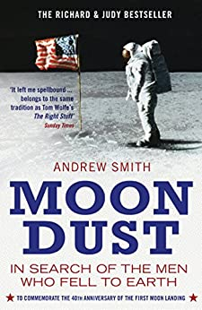 Moondust: In Search of the Men who Fell to Earth by [Smith, Andrew]