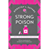 Strong Poison: Lord Peter Wimsey Book 6 (Lord Peter Wimsey Series)
