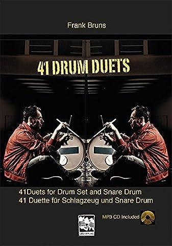 41 Drum Duets: 41 Duette für Schlagzeug und Snare Drum