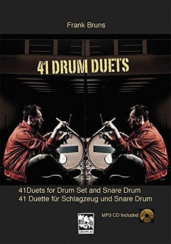 41 Drum Duets: 41 Duette für Schlagzeug und Snare Drum Spielbuch dt./engl. mit Vorübungen und MP3 CD