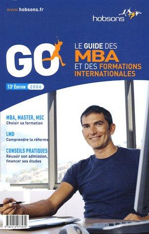 Guide des MBA et des formations internationales