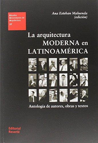 La arquitectura moderna en Latinoamérica por Esteban