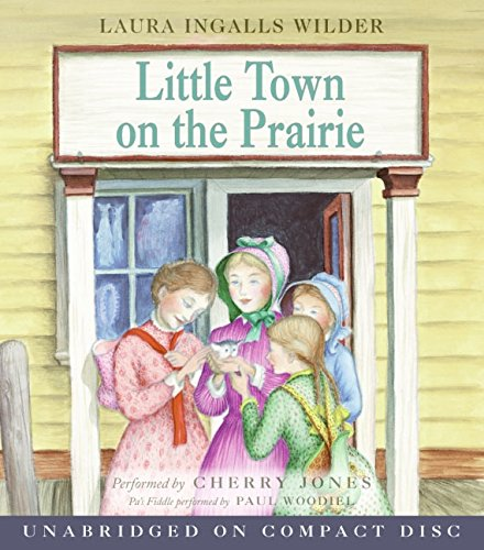 Little Town on the Prairie CD (Little House, Band 7)